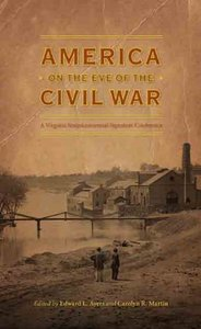 America On The Eve Of The Civil War [Hardcover]